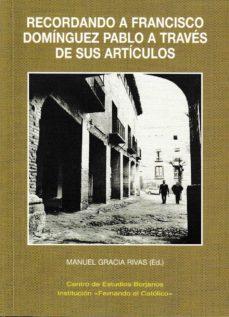 Inmaswan.es Recordando A Francisco Dominguez Pablo A Traves De Sus Articulos Image