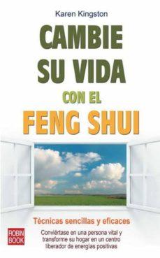 cambie su vida conel feng shui: tecnicas sencillas y eficaces-karen kingston-9788499170770