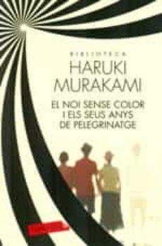 Encuentroelemadrid.es El Noi Sense Color I Els Seus Anys De Pelegrinatge Image
