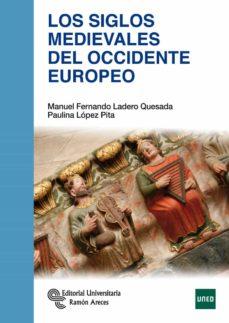 los siglos medievales del occidente europeo-9788499612270