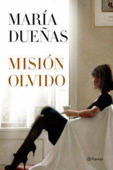 misión olvido (ebook)-maria dueñas-9788499981970