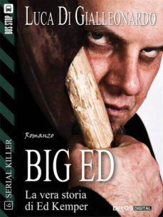 big ed (ebook)-luca di gialleonardo-9788867752270