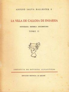 LA VILLA DE CALLOSA DE ENSARRIA. MONOGRAFÍA HISTÓRICA DOCUMENTADA. TOMO II - ADOLFO SALVA BALLESTER   Triangledh.org