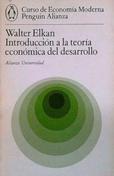 Bressoamisuradi.it Introducción A La Teoría Económica Del Desarrollo Image