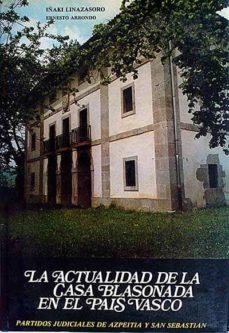 Chapultepecuno.mx La Actualidad De La Casa Blasonada En El País Vasco Iii Image
