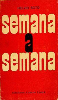 SEMANA A SEMANA - HELVIO, SOTO | Adahalicante.org
