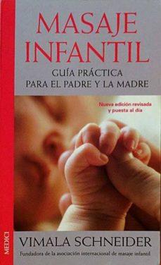 MASAJE INFANTIL - VIMALA SCHNEIDER | Triangledh.org