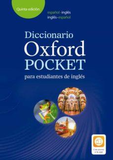 Descargar DICTIONARY OXFORD POCKET ESPAÃ'OL-INGLES/INGLES-ESPAÃ'OL gratis pdf - leer online