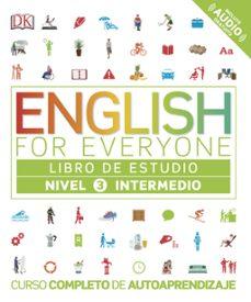 Audio libros descargar mp3 ENGLISH FOR EVERYONE (ED. EN ESPAÑOL) NIVEL INTERMEDIO 3 - LIBRO DE ESTUDIO DJVU CHM iBook de