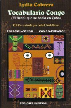 Descargar VOCABULARIO CONGO: ESPAÃ'OL-CONGO Y CONGO-ESPAÃ'OL gratis pdf - leer online