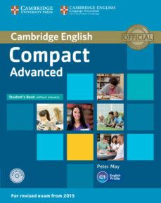 Libros descargables en pdf gratis. COMPACT ADVANCED STUDENT S BOOK WITHOUT ANSWERS WITH CD-ROM de  en español FB2 9781107418080