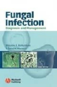 fungal infection: diagnosis and management (3rd ed.)-malcolm richardson-david w. warnock-9781405115780
