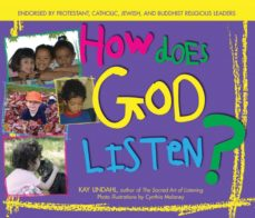 how does god listen? (ebook)-kay lindahl-9781594735080