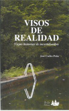 Descarga de libros de texto electrónicos. VISOS DE REALIDAD ePub RTF 9781791970680 de JOSE CARLOS PEÑA