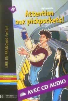 Descarga gratuita de libros de audio de libros electrónicos ATTENTION AUX PICKPOCKETS+CD 9782011553980