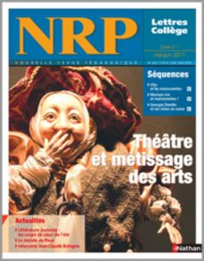 nrp collège - théâtre et métissage des arts - mai-juin 2011 (format pdf) (ebook)-9782091110080