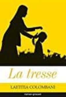 Descargar libros de kindle gratis para mac LA TRESSE (Spanish Edition)