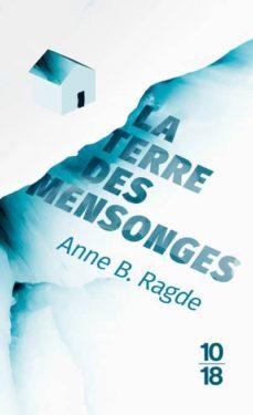 Descargar Ebook for nokia x2-01 gratis LA TERRE DES MENSONGES (EDITION SPECIALE) 9782264075680 (Literatura española) de ANNE B. RAGDE