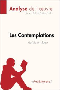 Les Contemplations De Victor Hugo Analyse De Loeuvre