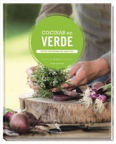 cocinar en verde: recetas vegetarianas que hacen feliz-9783771600280