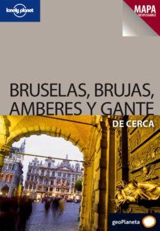 Colorroad.es Bruselas, Brujas, Amberes Y Gante De Cerca (Lonely Planet) (Mapa Desplegable) 2009 Image