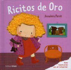 ricitos de oro (cuentos clasicos con texturas)-annelore parot-9788408100980