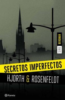 secretos imperfectos (serie bergman 1) (ebook)-michael hjorth-hans rosenfeldt-9788408156680