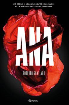 Pdf descargar colección de libros electrónicos ANA de ROBERTO SANTIAGO en español