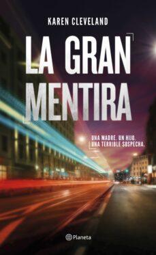 Descarga libros gratis para itouch LA GRAN MENTIRA de KAREN CLEVELAND 9788408201380 in Spanish iBook PDF RTF