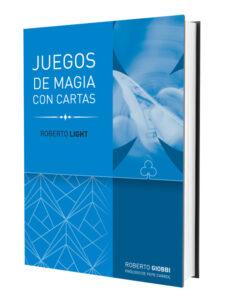 juegos de magia con cartas - r.light-roberto giobbi-9788415058380