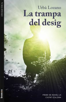 Descargar gratis ebooks en formato pdf gratis LA TRAMPA DEL DESIG (Spanish Edition)