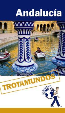 andalucia 2014 (trotamundos - routard)-9788415501480