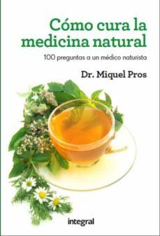 Upgrade6a.es Como Cura La Medicina Natural Image