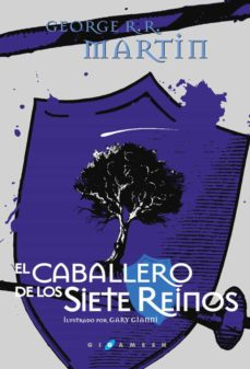 Leer libros online gratis EL CABALLERO DE LOS SIETE REINOS (ED. LUJO) de GEORGE R.R. MARTIN PDF in Spanish