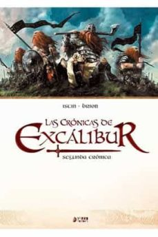 las cronicas de excalibur integral nº 2: segunda cronica-jean-luc istin-alain brion-9788416428380
