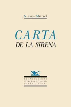 Leer libros en línea descargar gratis CARTA DE LA SIRENA FB2 CHM de NIEVES MURIEL 9788416685080 (Spanish Edition)