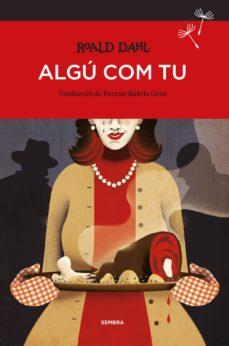 Descargar libros en google pdf ALGÚ COM TU 9788416698080 en español