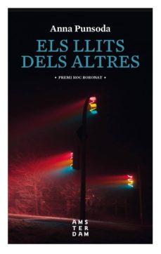 Epub ebooks descargas gratuitas ELS LLITS DELS ALTRES  9788416743780 de ANNA PUNSODA I RICART