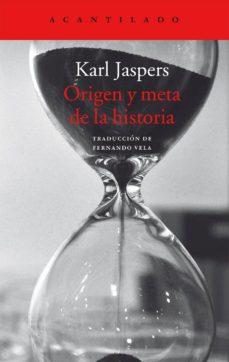 origen y meta de la historia-karl jaspers-9788416748280