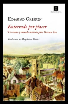 enterrado por placer (ebook)-edmund crispin-9788417115180