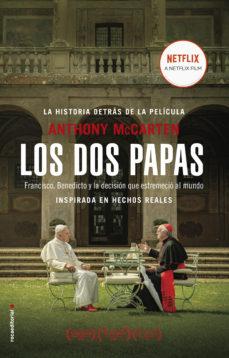 Permacultivo.es Los Dos Papas: Francisco, Benedicto Y La Decision Que Estremecio Al Mundo Image
