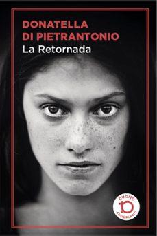 Descarga gratuita de libros electrónicos de computadora LA RETORNADA (EDICION 10º ANIVERSARIO DUOMO) in Spanish