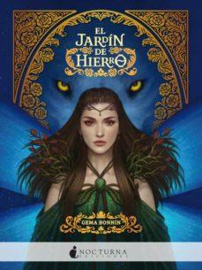 Descargar desde google books mac os EL JARDIN DE HIERRO 9788417834180