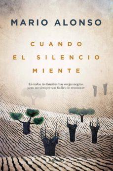 Descargar libros en línea ipad CUANDO EL SILENCIO MIENTE (Spanish Edition) 9788417954680 de MARIO ALONSO AYALA