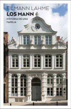 Descargar libros en pdf gratis español LOS MANN: HISTORIA DE UNA FAMILIA PDF DJVU 9788417978280 (Literatura española)