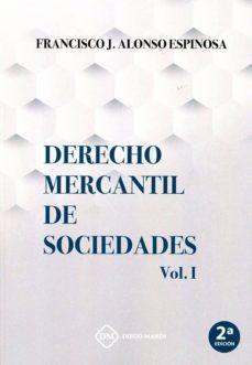 Descarga gratuita de libros electrónicos en pdfs. DERECHO MERCANTIL DE SOCIEDADES, VOL. I (Literatura española)