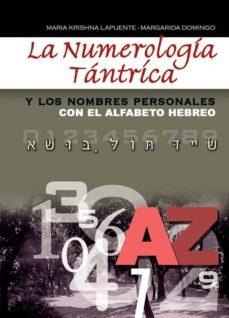 la numerologia tantrica y los nombres personales con el alfabeto hebreo-margarida domingo-maria krishna lapuente-9788420304380