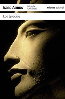 los egipcios-isaac asimov-9788420654980