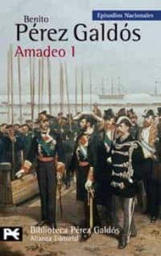 Descargar ebook nederlands AMADEO I (EPISODIOS NACIONALES, 43 / CUARTA SERIE) (Spanish Edition) de BENITO PEREZ GALDOS 9788420661780 ePub PDF DJVU