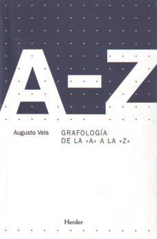 grafologia de la a a la z-augusto vels-9788425425080